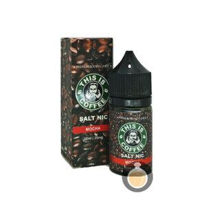 This Is Coffee - Salt Mocha - Best Vape E Juices & E Liquids Online Store