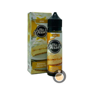 This Is Dessert - Banana Cream Pie - Vape Juices & E Liquids Online Store