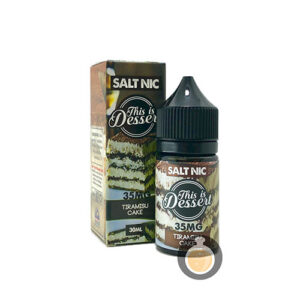 This Is Dessert - Salt Nic Tiramisu Cake - Vape E Juices & E Liquids Store