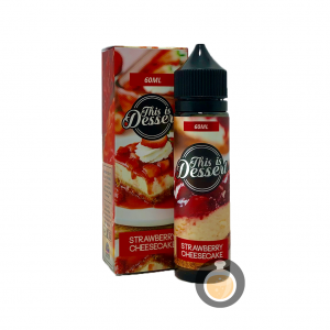 This Is Dessert - Strawberry Cheesecake - Vape E Juices & E Liquids Store