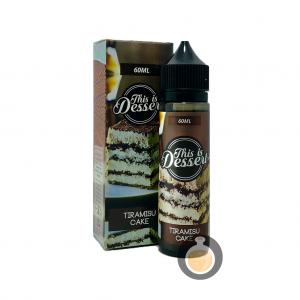 This Is Dessert - Tiramisu Cake - Vape E Juices & E Liquids Online Store