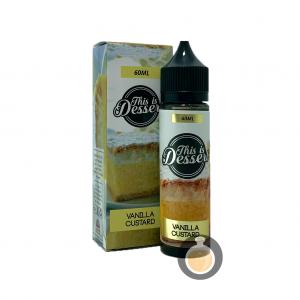 This Is Dessert - Vanilla Custard - Vape E Juices & E Liquids Online Store