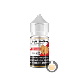 Rush - Nicotine Salt Tobacco - Malaysia Vape Juice & US E Liquid Website